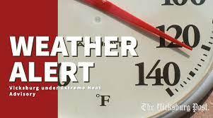 Vicksburg under excessive heat warning ...
