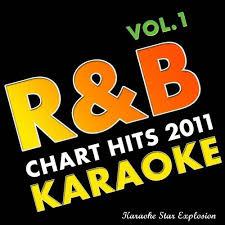 Karaoke Star Explosion R B Chart Hits 2011 Vol 1