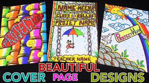 School Cover Page Design How To Decorate Project Files With Cover Page Cover Page School Project File My Creative Hub