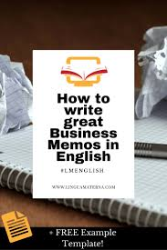 17 best ideas about business memo seo online how to write business memos in english