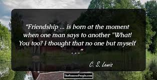 Cs Lewis Quote About Friendship 100 Awesome Quotes By CS Lewis One of The Most Quoted Authors on 65