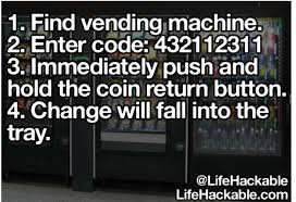 Vending Machine Change Code Classy Press 48 On A Vending Machine To Get Change Google Search