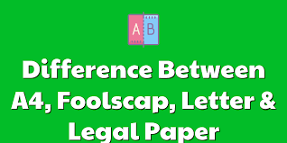 A4 Paper Size Difference Between A4 Foolscap Letter Legal Paper