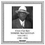 Tommy McClennan, Vol. 2: Cross Cut Saw