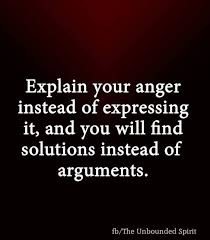 Explain Your Anger Instead Of Expressing T BE INTENTIONAL Simple Expressing Quotes