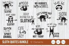 ✅ download free mono or multi color vectors for commercial use. Sloth Bundle Svg Sloth Quote Svg Sloth Life Svg 678326 Cut Files Design Bundles