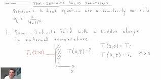 heat transfer l15 p1 semi infinite solid transient solutions