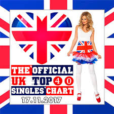 The Uk Top 40 Singles Chart Va The Official Uk Top 40 Singles Chart 17 11 2017 2017