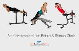 Roman Chair Buying Guide  Reviews U0026 Comparison Of Best Models 2017Hyperextension Bench Reviews