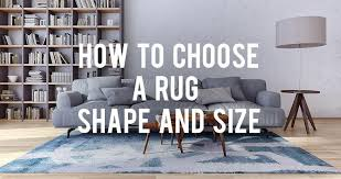 knowing how to choose a rug that will fit your room s size shape and style is key to pulling everything together and finishing off your space