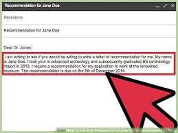 how to ask your professor for a letter of re mendation via email regarding how to ask for a letter of re mendation