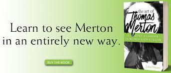 Thomas Merton's Message Of Hope Simple Lost Love Sorrow Merton