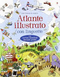 Atlante Illustrato Ediz A Colori Con Carta Geografica Ripiegata
