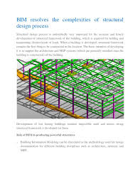 Building Information Modeling Framework For Structural Design Bim Resolves The Complexities Of Structural Design Process