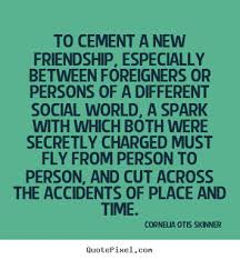 New Quotes About Friendship Extraordinary New Quotes About Friendship Magnificent New Friends Quote