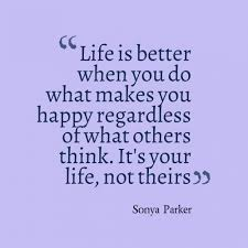 What Makes You Happy Quotes Custom What Makes You Happy