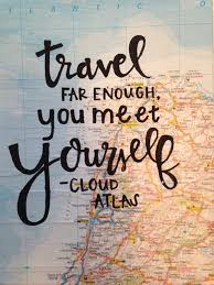 Travel Dream Quotes Best Of Travel Quote Traveling The World And Learning About The Rest Of The
