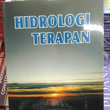 (aplikasi pada daerah aliran sungai) gmedia sutra atiga publishing, 2016. Jual Buku Hidrologi Terapan Bambang Triatmodjo Kota Yogyakarta Rukobersahaja Tokopedia