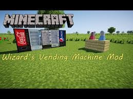 Wizard's Vending Machine Mod Awesome Présentation Du Mod] Wizard's Vending Machine 4848048 [FR] Music Top