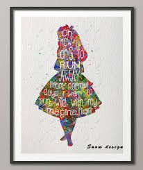 Alice In Wonderland Quote New Original Watercolor Alice In Wonderland Quote Poster Print Pictures