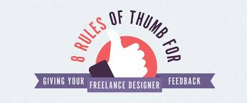 Freelance Sign Designer 8 Rules Of Thumb For Giving Your Freelance Designer Feedback
