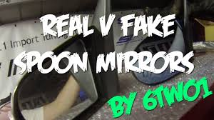 Spoon Mirror 6two1 Real V Fake Spoon Sports Mirrors Youtube