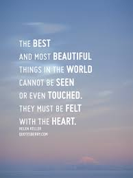 The Best And Most Beautiful Things In The World Quotesberry