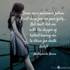 Serve Me A Poisonous Poti Quotes Writings By Madhusmita Beura