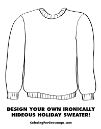 Make Your Own Sweater Design Coloring Design Your Own Coloring Pages Create Free