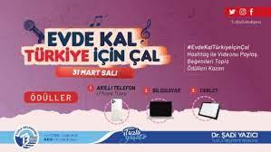 Evde kal Türkiye için çal' yarışması kazandırıyor - Merkez Haber