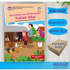 Soal didalam artikel ini berasal dari buku tematik siswa kelas 3 tema 1 sd/mi kurikulum 2013 revisi 2018 tersedia pembahasan soal dan kumpulan kunci jawaban tematik sd/mi kelas 1 2 3 4 5 6, subtema 1 subtema 2 subtema 3 subtema 4 subtema 5. Buku Tematik Sd Kelas 3 Tema 1 Pertumbuhan Perkembangan Makhluk Hidup K13 Revisi 2018 Shopee Indonesia