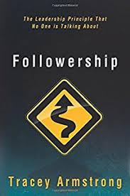 the power of followership how to create leaders people want to  followership the leadership principle that no one is talking about