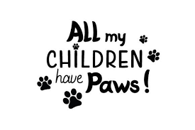 Black love paw print royalty free vector image. All My Children Have Paws Svg Cut File By Creative Fabrica Crafts Creative Fabrica
