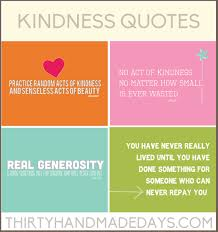 Kindness Quotes Including 40 Free Printables Amazing Acts Of Kindness Quotes