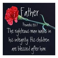 The righteous man bible verse for Father's Day Poster | Zazzle.com |  Fathers day verses, Fathers day quotes, Fathers day poster