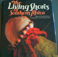 living with add book. the living shores of southern africa, branch, margo; george with add book