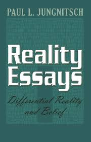 have at least one other person edit your essay about reality essays the sociology research paper defining reality essay presented on this page should not be viewed as a sample of our on line writing service