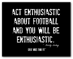 Enthusiasm Quotes Extraordinary Football Quotes For Inspiration Motivation And Success