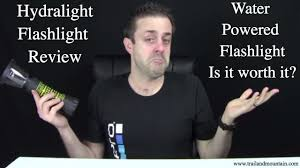 Hydro Light Flashlight Review Hydralight Flashlight Review