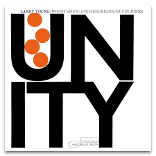 "Blue Note Records - <b>Larry Young</b> ""<b>Unity</b>"" 