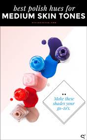 Skin Tone Nail Polish Color Matching Chart The Best Nail Polish For Your Skin Tone Stylecaster