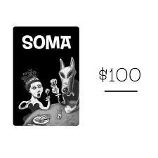 SOMA Gift Card / $100 — Soma Beverly