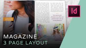 Indesign Magazine Lets Create A 3 Page Magazine Spread In Indesign