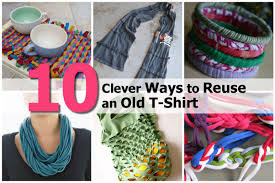 Upcycle Old Clothes Ways To Wear Old T Shirts Best Shirt 2017