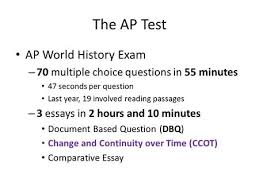 essay questions ap world history general information  nd part of  the ap test ap world history exam   multiple choice questions in  minutes
