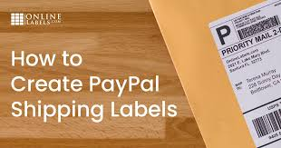 How To Create Paypal Shipping Labels Onlinelabels Com