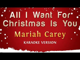 Mariah Carey - All I Want For Christmas Is You (Karaoke Version ...