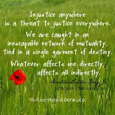 injustice anywhere is a threat to justice everywhere essay injustice anywhere is a threat to justice everywhere martin quote master but wait aren t these