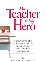 essay teacher is my hero
