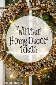 If You Are Like Us, Changing Up Things In Your Home Means That With Season  Changing You Need New Winter Home Decor Ideas. Most Of Us Canu0027t Totally  Remodel ...